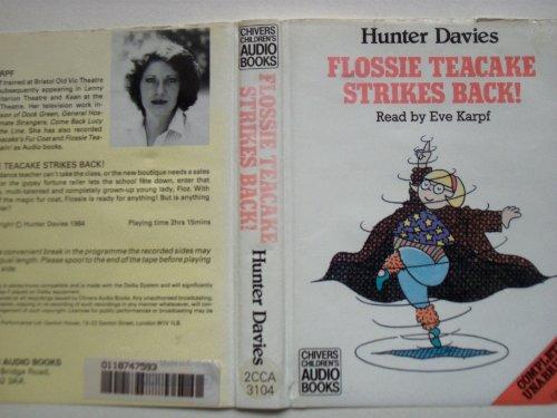 Flossie Teacake Strikes Back! (0745184839) by Hunter Davies; Eve Karpf