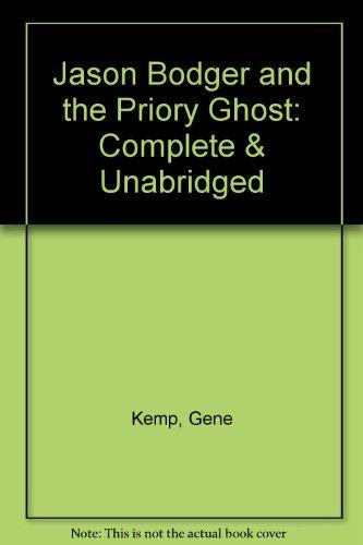 Jason Bodger and the Priory Ghost: Kemp, Gene;Green, John
