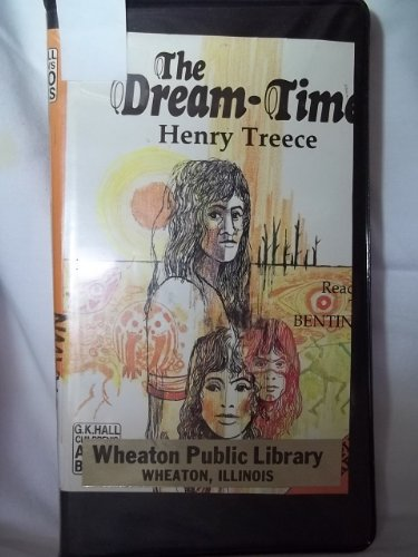 9780745185897: The Dream Time: Complete & Unabridged