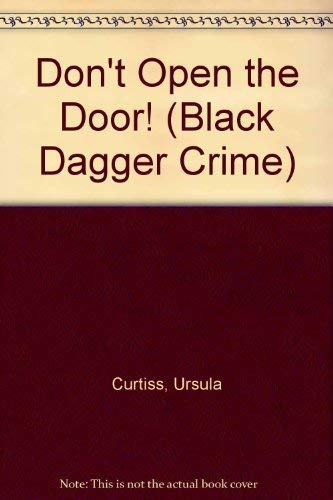 9780745186023: Don't Open the Door! (Black Dagger Crime Series)