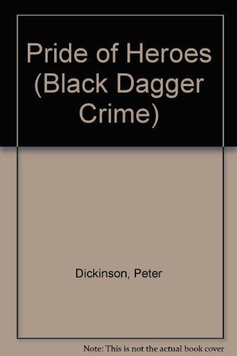9780745186085: Pride of Heroes (Black Dagger Crime)