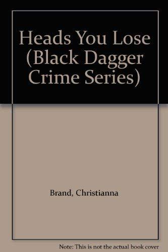 9780745186122: Heads You Lose (Black Dagger Crime Series)