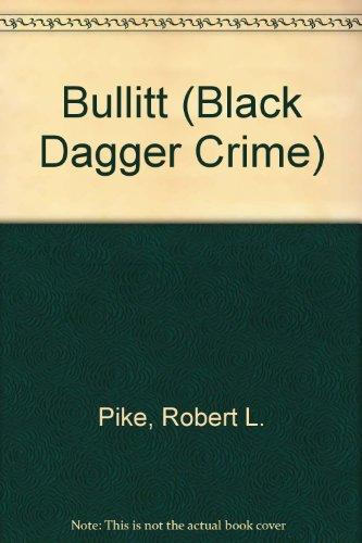 9780745186276: Bullitt (Black Dagger Crime)