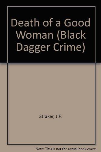 9780745186351: Death of a Good Woman (Black Dagger Crime Series)