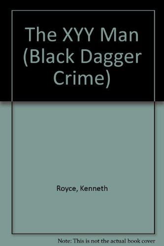 9780745186665: The Xyy Man (Black Dagger Crime Series)