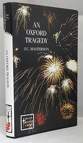 9780745187075: An Oxford Tragedy (Black Dagger Crimes)