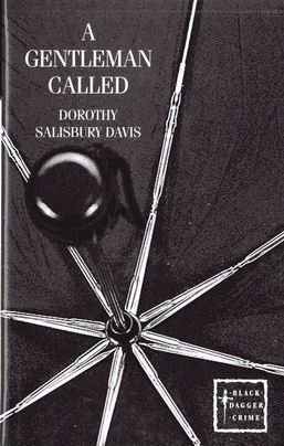 A Gentleman Called (Black Dagger Crime series): Dorothy Salisbury Davis