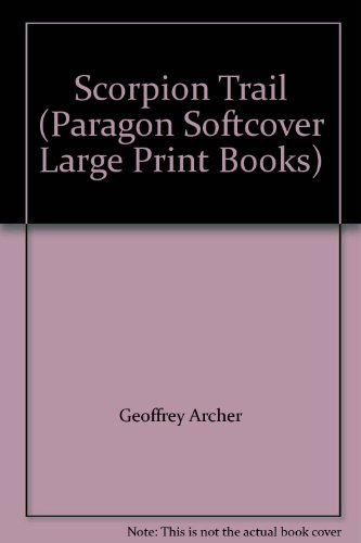 9780745187259: Scorpion Trail (Paragon Softcover Large Print Books)