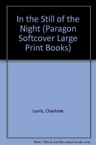 9780745187501: In the Still of the Night (Paragon Softcover Large Print Books)