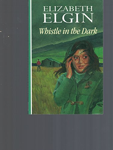 Whistle in the Dark (0745188389) by Elizabeth Elgin