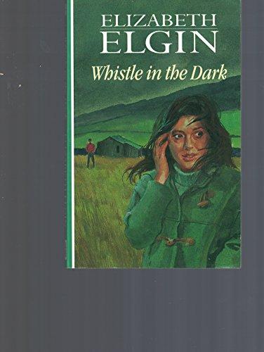 Whistle in the Dark (9780745188386) by Elizabeth Elgin