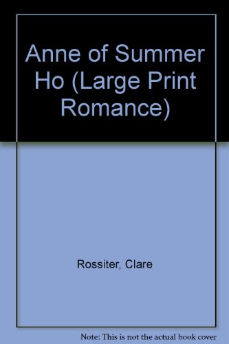 9780745188515: Anne of Summer Ho (Large Print Romance)