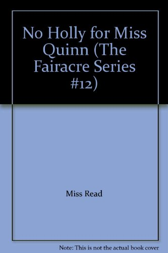 9780745188645: No Holly for Miss Quinn (The Fairacre Series #12)