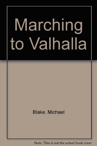 9780745189109: Marching to Valhalla: a Novel of Custer's Last Days