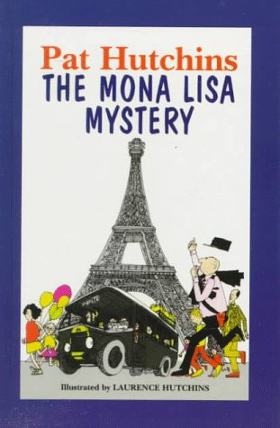 The Mona Lisa Mystery (Galaxy Children's Large Print): Pat Hutchins; Illustrator-Laurence ...