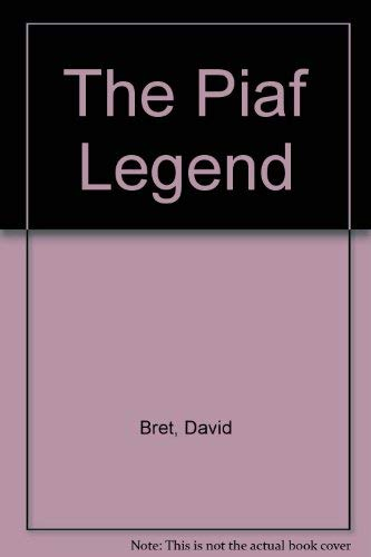 9780745189628: The Piaf Legend
