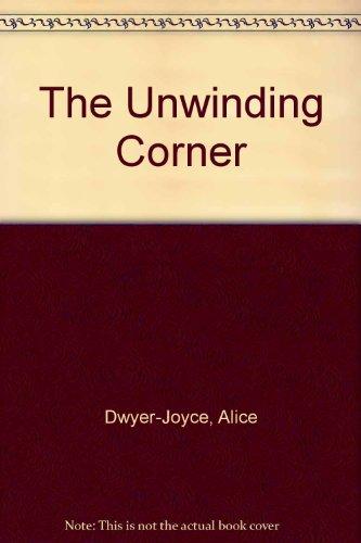 9780745189680: The Unwinding Corner