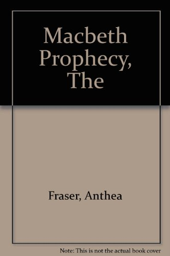 9780745189895: The Macbeth Prophecy