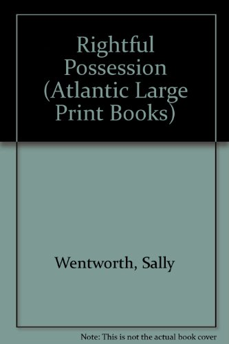 9780745191515: Rightful Possession (Atlantic Large Print Books)