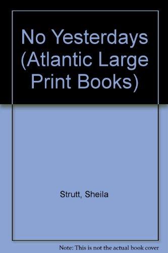 9780745191690: No Yesterdays (Atlantic Large Print Books)