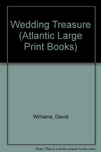 Wedding Treasure (Atlantic Large Print Books) (0745191738) by David Williams