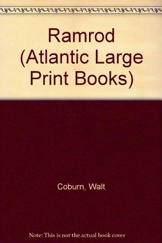 Ramrod (Atlantic Large Print Books): Coburn, Walt