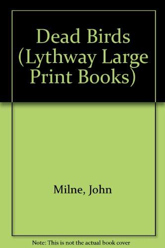 9780745193526: Dead Birds (Lythway Large Print Books)