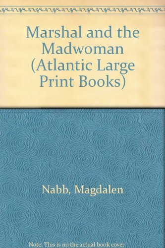9780745194363: Marshal and the Madwoman (Atlantic Large Print Books)
