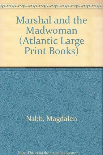 9780745194363: Marshal and the Madwoman