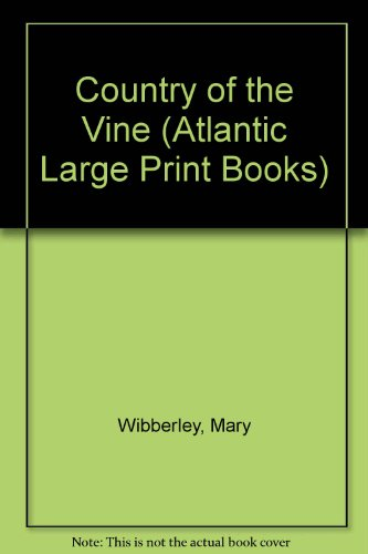 9780745194400: Country of the Vine (Atlantic Large Print Books)