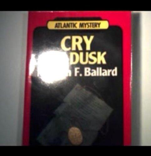 9780745194783: Cry at Dusk (Atlantic Large Print Books)