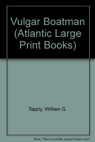 9780745195834: Vulgar Boatman (Atlantic Large Print Books)