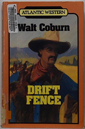 Drift Fence (Atlantic Large Print Books): Coburn, Walt