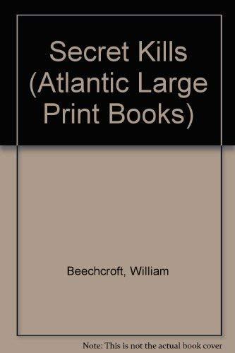 9780745196879: Secret Kills (Atlantic Large Print Books)