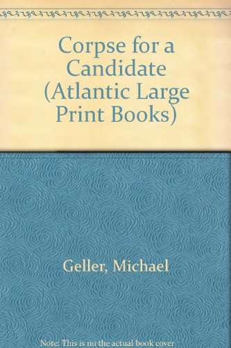 9780745197258: Corpse for a Candidate (Atlantic Large Print Books)