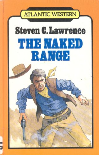 9780745197654: Naked Range (Atlantic Large Print Books)