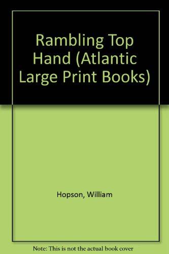 Rambling Top Hand (Atlantic Large Print Books): Hopson, William