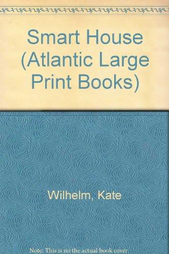 9780745197906: Smart House (Atlantic Large Print Books)