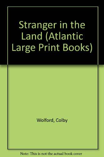 9780745198415: Stranger in the Land (Atlantic Large Print Series)