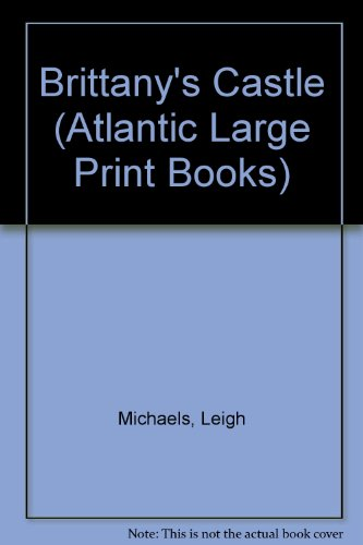 9780745198903: Brittanys Castle (Atlantic Large Print Series)