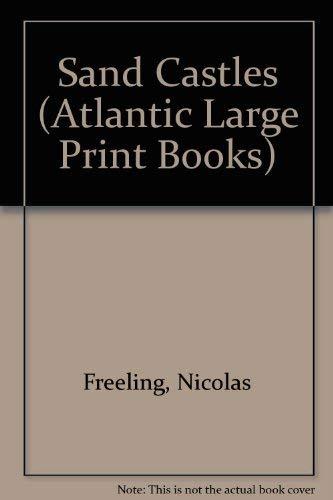 9780745198989: Sand Castles (Atlantic Large Print Series)
