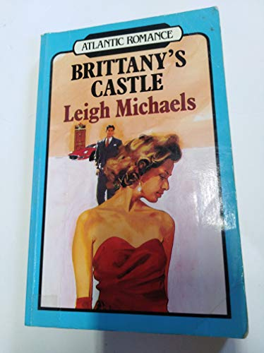 9780745199023: Brittany's Castle (Atlantic Large Print Books)