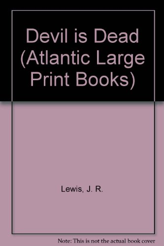 9780745199207: The Devil Is Dead (Atlantic Large Print Series)