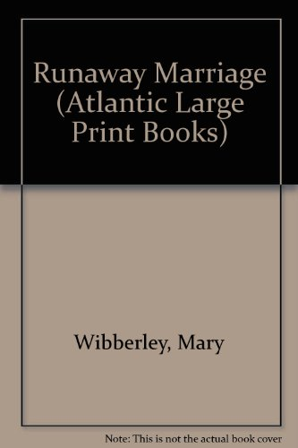 9780745199443: Runaway Marriage (Atlantic Large Print Series)