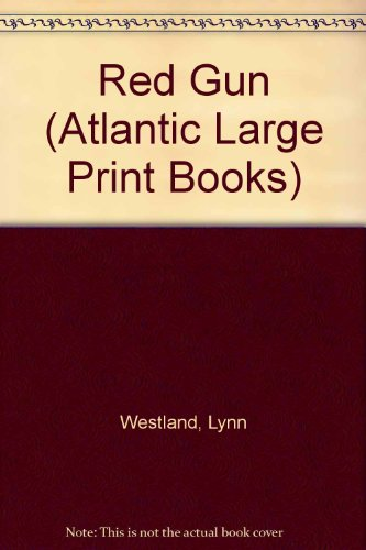 Red Gun (Atlantic Large Print Books): Lynn Westland