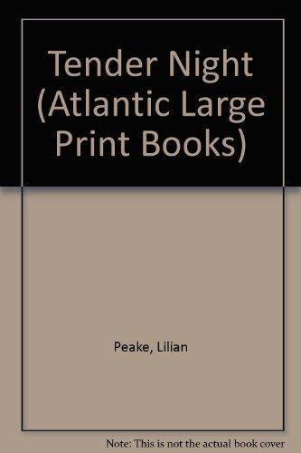 9780745199702: The Tender Night (Atlantic Large Print Series)