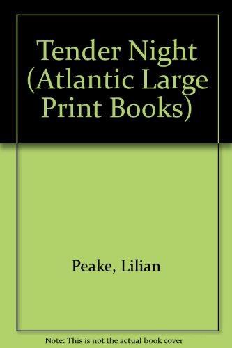 9780745199818: Tender Night (Atlantic Large Print Books)