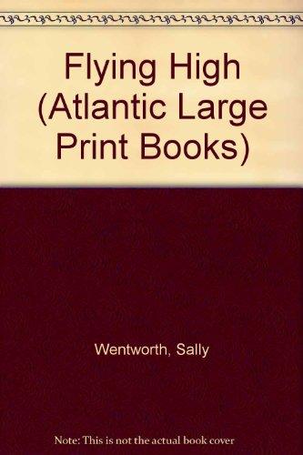 9780745199825: Flying High (Atlantic Large Print Books)
