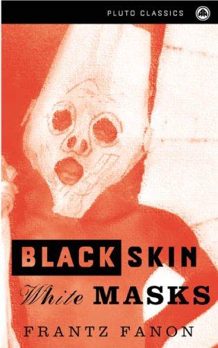 9780745300351: Black Skin, White Masks (Pluto Classics)