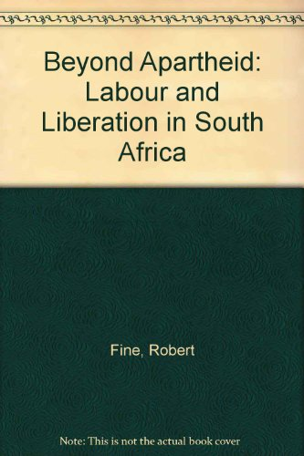 9780745300450: Beyond Apartheid: Labour and Liberation in South Africa